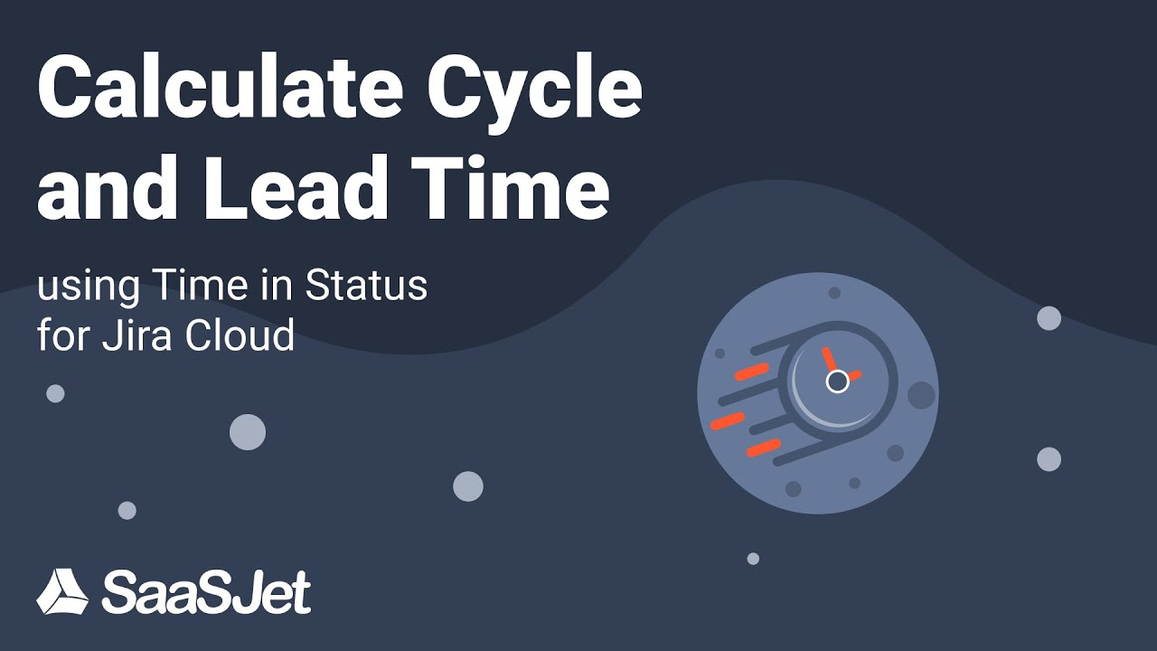 How to calculate cycle and lead time for Jira issues